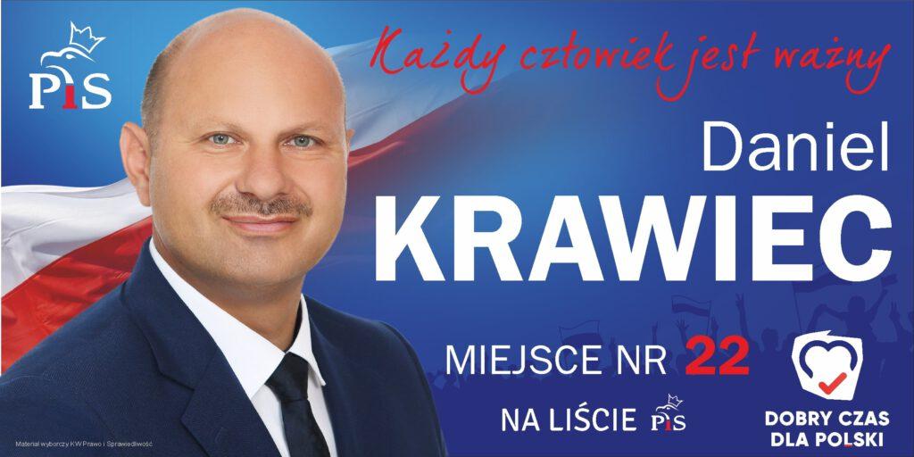 Daniel Krawiec kandyduje do Sejmu RP z listy PiS z miejsca 22